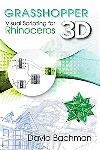 Grasshopper: Visual Scripting for Rhinoceros 3D eBook