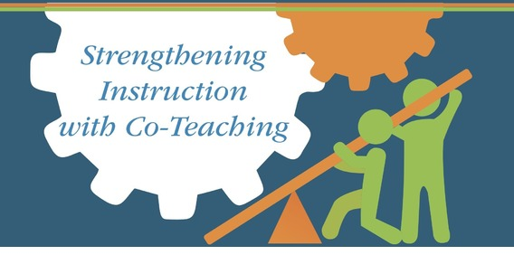 Strengthening Instruction with Co-Teaching!