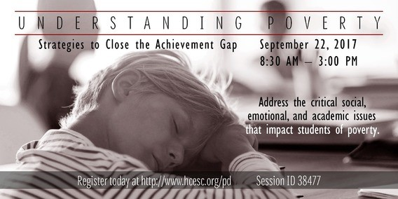 Understanding Poverty Strategies to Close the Achievement Gap September 22