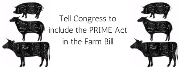 Prime Act / Farm Bill