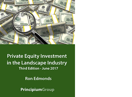 Private Equity Investment in the Landscape Industry 3rd Editiion
